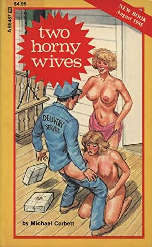 Two Horny Wives AB5487: Michael Corbett