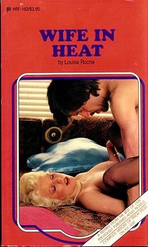 Wife In Heat WIF-163: Louise Roche