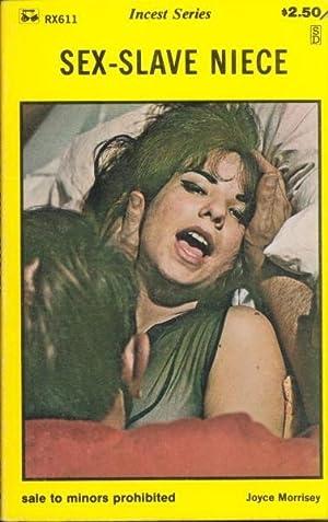 Sex-Slave Niece RX-611: Joyce Morrisey