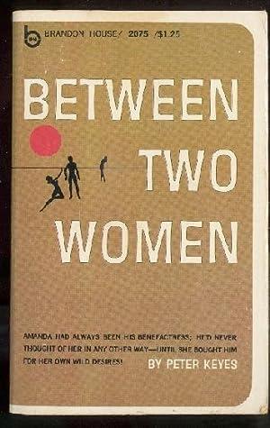 Between Two Women BH-2075: Peter Keyes