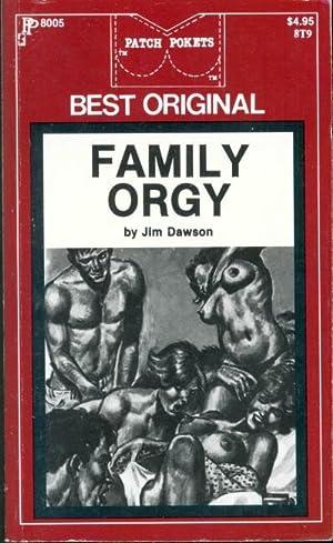 Family Orgy PP8005: Jim Dawson