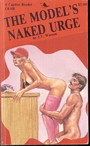 The Model's Naked Urge CR-108: J.T. Watson