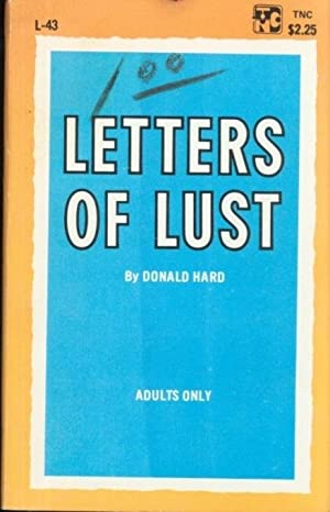 Letters of Lust L-43: Donald Hard