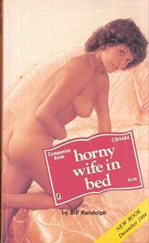 Horny Wife in Bed CB4484: Bill Randolph