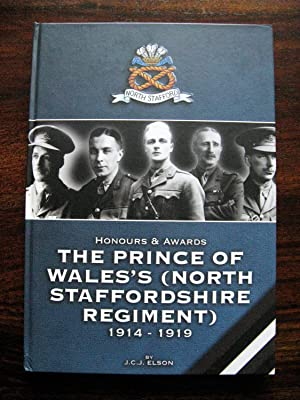 Honours & Awards. The Prince of Wales (North Staffordshire Regiment) 1914 - 1919