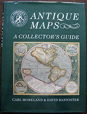 Antique Maps. A Collectors Guide. Signed by authors