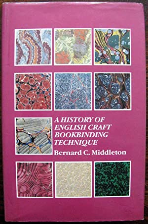 A History of English Craft Bookbinding Technique: Third Supplemented Edition