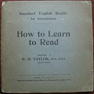 Standard English Braille An Introduction. How to Learn to Read