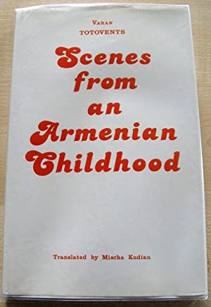 Scenes from an Armenian Childhood