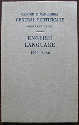 Examination papers. General Certificate Ordinary Level English Language 1956 to 1960. Oxford and ...
