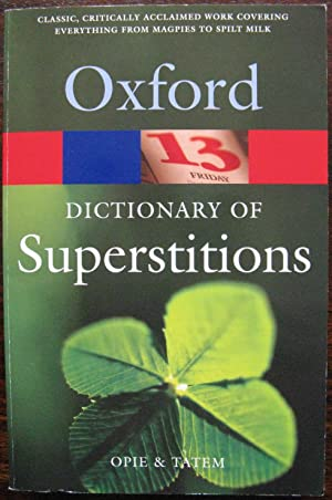 A Dictionary of Superstitions (Oxford Quick Reference)