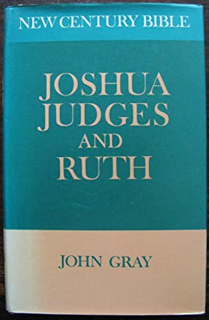 Joshua, Judges, and Ruth (New century Bible)