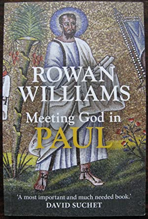Meeting God in Paul by Rowan Williams.