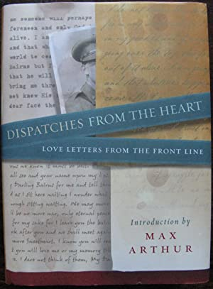 Dispatches From the Heart: Love Letters From the Front Line