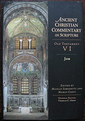 Ancient Christian Commentary on Scripture. Old Testament VI. Job. Edited by Manlio Simonetti and ...