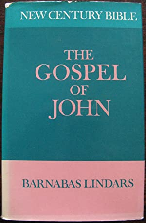 The Gospel of John; (New century Bible) by Barnabas Lindars. 1972