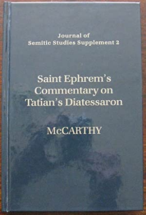 Saint Ephrem's Commentary on Tatian's Diatessaron: An English Translation of Chester Beatty Syria...