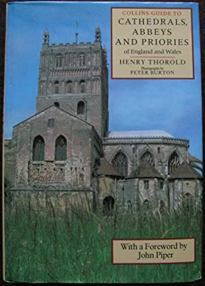 Collins Guide to Cathedrals, Abbeys and Priories of England and Wales by H. Thorold. 1986. 1st Ed...