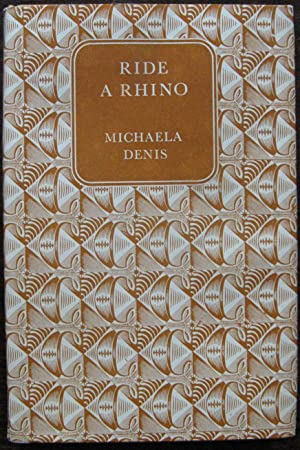 Ride a Rhino by Michaela Denis. 1959