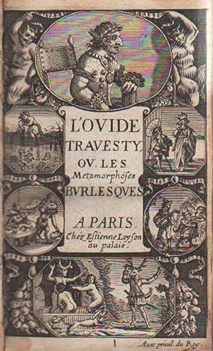 L'Ovide Bouffon / L'Ovide Travesty, ou Ies Métamorphoses Burlesques: Ovid, ...