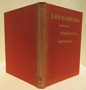 Les Garçons seront toujours les Garçons!: Georges St. Martin & Rodald C. Nelson