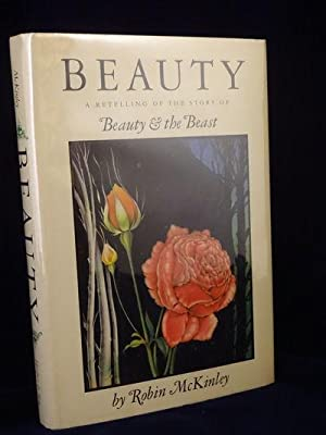 Beauty A Retelling of the Story of Beauty and the Beast: Robin McKinley