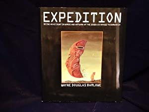 Expedition: Being An Account In Words and: Wayne Douglas Barlowe