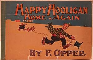 Happy Hooligan Home Again: Frederick Opper