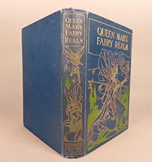Queen Mab's Fairy Realm: Arthur Rackham, et