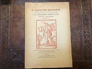 Il Cacciator bolognese. Ovvero brevi notizie intorno: Bartolomeo Alberti Bolognese
