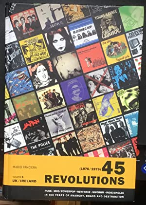 (1976-1979) 45 Revolutions. Volume 1 UK/Ireland. Punk, Mod/Power pop, New wave, NWOBHM, Indie sin...