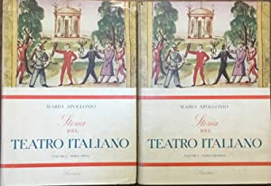 Storia del Teatro italiano Vol. 1 parti prima e seconda. Due Volumi