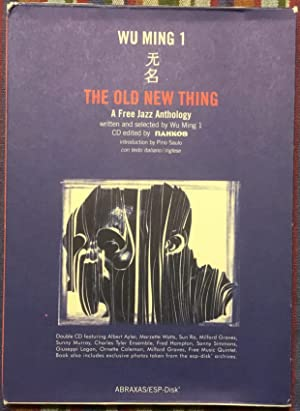The Old New Thing. A Free Jazz Antology. Libro + due CD