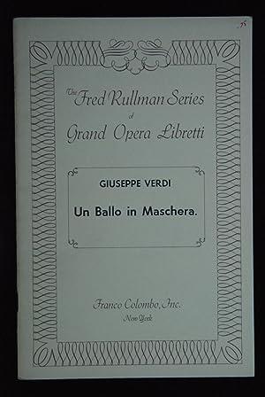 The Fred Rullman Series. Un Ballo in: Verdi, Giuseppe