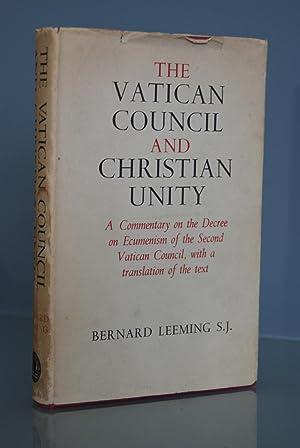 The Vatican Council and Christian Unity. A: LEEMING, Bernard S.J.
