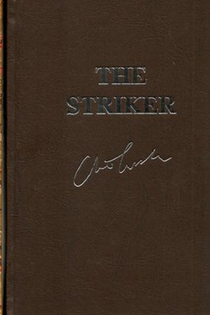 Cussler, Clive & Scott, Justin | Striker, The | Double-Signed Lettered Ltd Edition