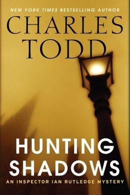 Hunting Shadows | Todd, Charles | Double-Signed 1st Edition