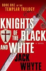 Knights of the Black and White (The: Whyte, Jack
