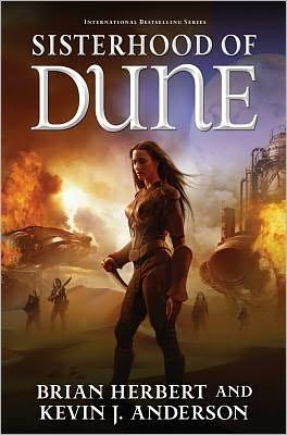 Sisterhood of Dune | Anderson, Kevin J. & Herbert, Brian | Double-Signed 1st Edition