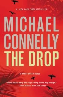 Drop, The | Connelly, Michael | Signed: Connelly, Michael