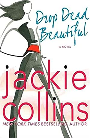 Drop Dead Beautiful: Collins, Jackie