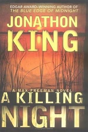 King, Jonathon   Killing Night, A  : King, Jonathon