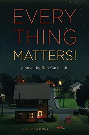 Everything Matters! | Currie, Ron | Signed: Currie, Ron
