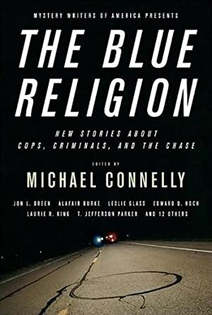 Blue Religion, The | Connelly, Michael |: Connelly, Michael