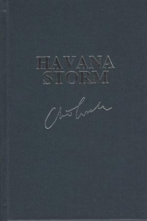 Havana Storm | Cussler, Clive & Cussler, Dirk | Double-Signed Lettered Ltd Edition