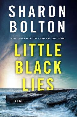 Bolton, Sharon (Bolton, S.J.)   Little Black: Bolton, Sharon (Bolton,