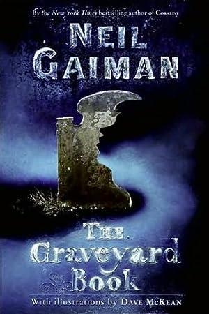 Gaiman, Neil   Graveyard Book, The  : Gaiman, Neil