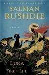 Rushdie, Salman | Luka and the Fire: Rushdie, Salman