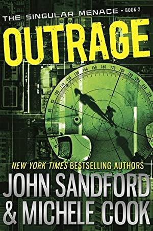 Sandford, John & Cook, Michelle | Outrage | Double-Signed 1st Edition