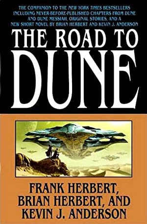 Anderson, Kevin J. & Herbert, Brian & Herbert, Frank | Road to Dune, The | Double-Signed 1st Edition